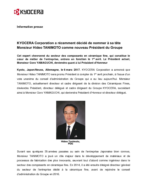 http://www.kyocera.fr/poolcontent/fr/fr/corporate/news/2017/KYOCERA_Corporation_a_decide_de_nommer_M__Hideo_TANIMOTO_comme_nouveau_President_du_Groupe.-cps-67080-files-97366-File.cpsdownload.tmp/060317_Information%20presse_KYOCERA%20Corporation%20nomme%20