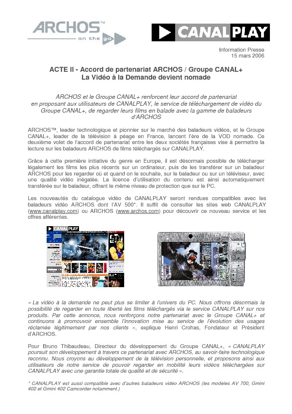 http://www.archos.com/corporate/press/press_releases/20060315-CANALPLAY_fr.pdf
