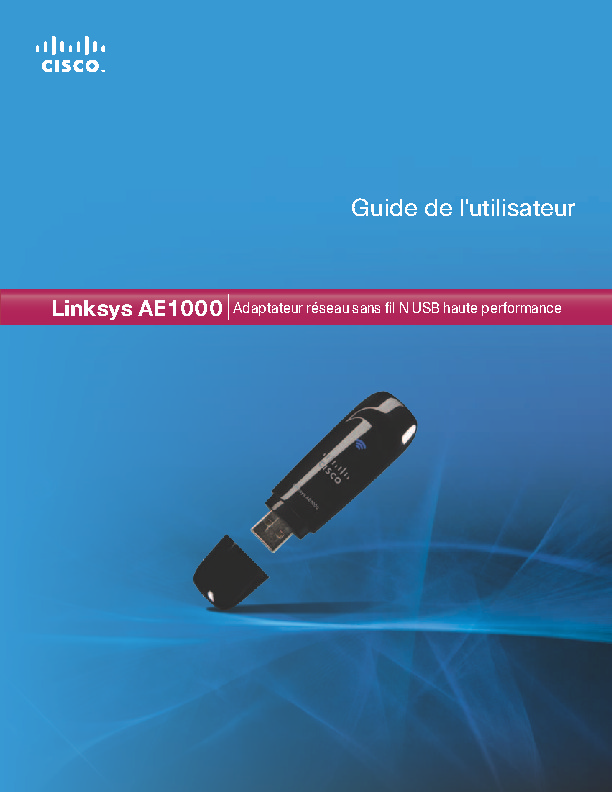 http://downloads.linksys.com/downloads/others/ae1000_ug-fr.pdf