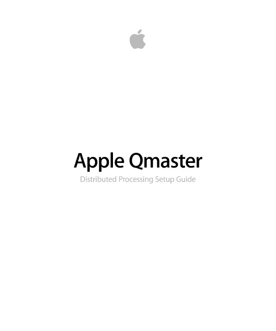 http%3A%2F%2Fmanuals.info.apple.com%2Fen_US%2FApple_Qmaster_Distributed_Processing_Setup_Guide.pdf