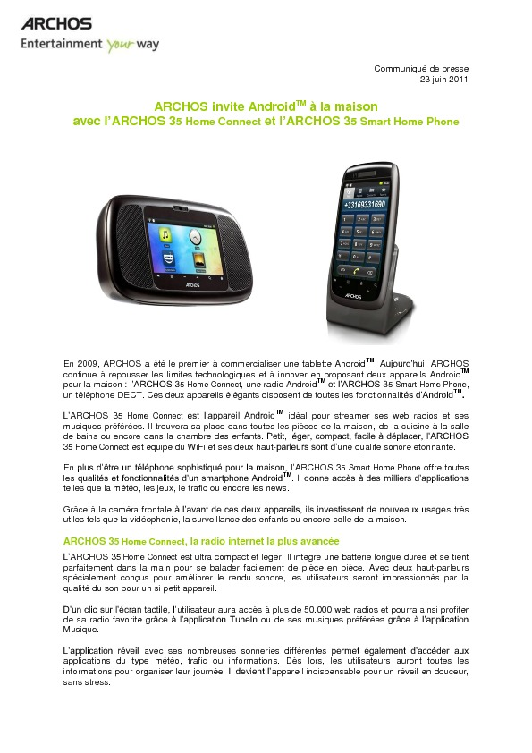 http://www.archos.com/corporate/press/press_releases/ARCHOS_AndroidHomeDevice_FR_FR.pdf
