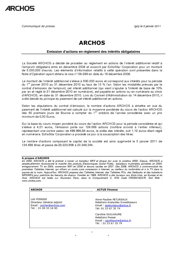 http://www.archos.com/corporate/investors/financial_doc/ARCHOS_communique_paiement_int_actions_20110105.pdf
