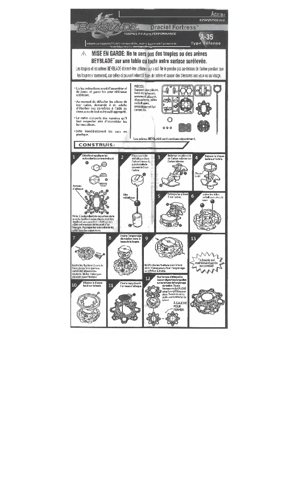http://www.hasbro.com/common/instruct/Beyblade_Draciel_Fortress_French.pdf