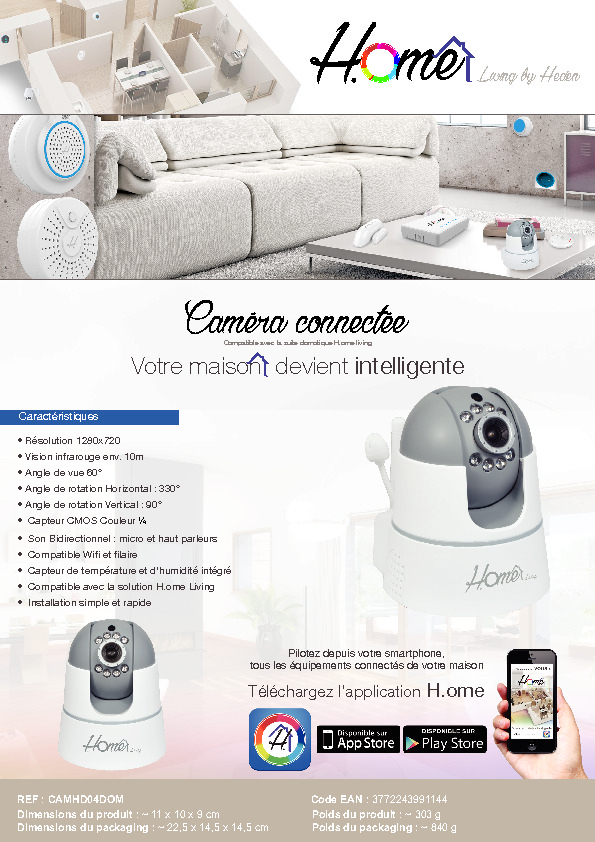http://www.heden.fr/media/fiche-technique/CAMERA-CONNECTEE---H.OME-LIVING.pdf