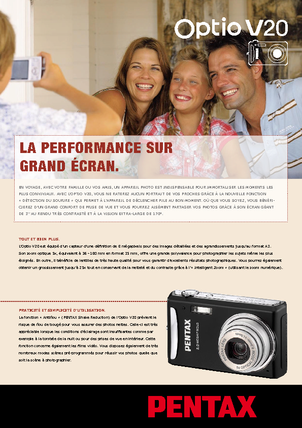 http://www.pentax.fr/media/da9c7fa2aacbc4832df3407fe1dd8fd9/catalogue%20Optio%20V20.pdf