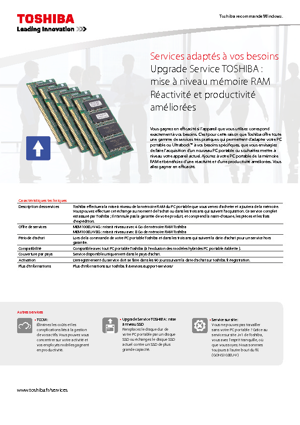 http://www.toshiba.fr/CMS/FR/attachments/Datasheet_Memory_Upgrade_Service_FR.pdf