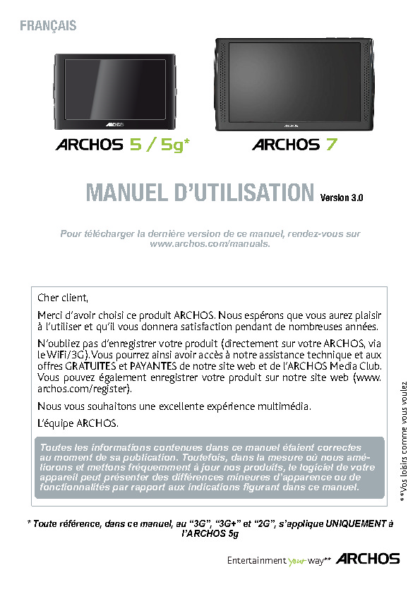 http://www.archos.com/support/download/manuals/francais_manuel_d_utilisation_archos_5-5g-7_v3.pdf