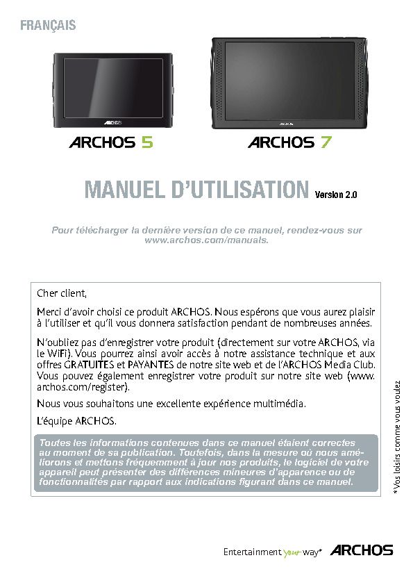 http://www.archos.com/support/download/manuals/fr_Manuel_d_utilisation_ARCHOS_5-7_v2.pdf