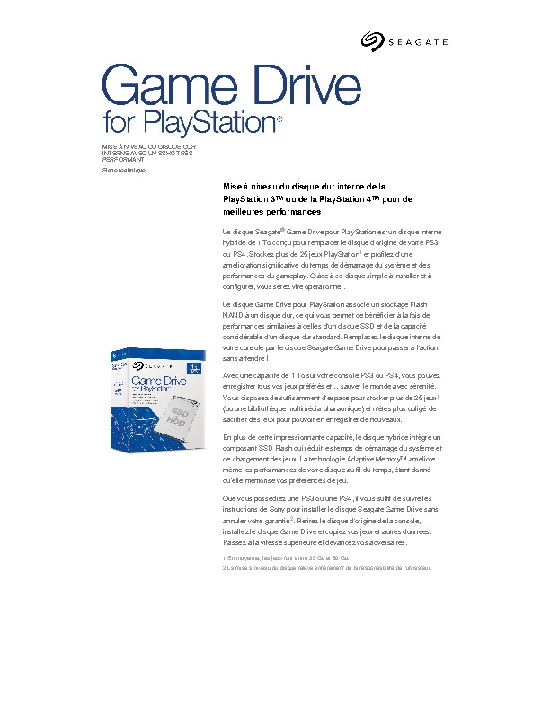 http://www.seagate.com/www-content/datasheets/pdfs/game-drive-for-psDS1860-3-1603FR-fr_BE.pdf
