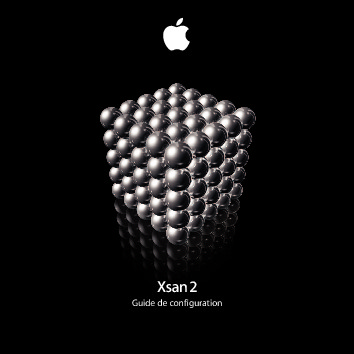 http://manuals.info.apple.com/fr_FR/Guide_de_configuration_d_Xsan_2.pdf