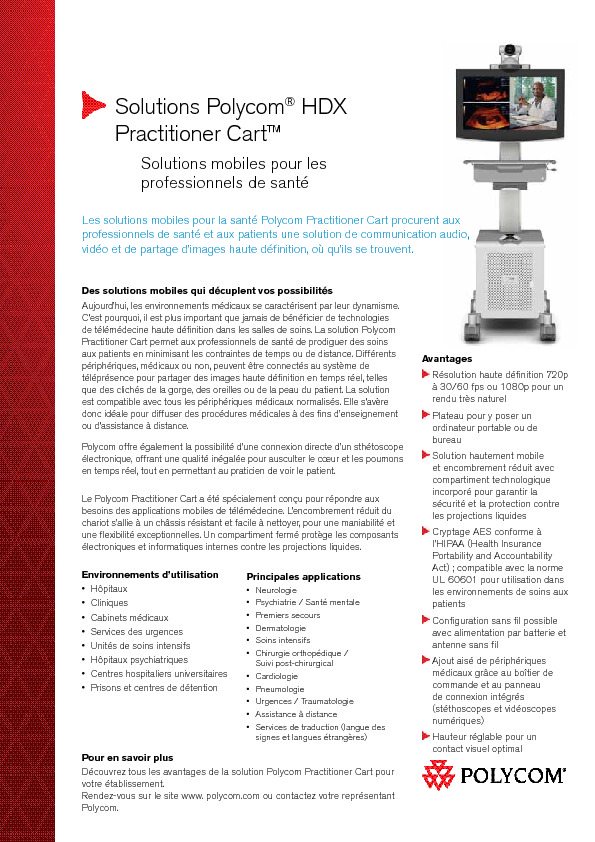 http://www.polycom.fr/global/documents/solutions/industry_solutions/healthcare/tele-medicine/hdx_practitioner_cart_datasheet_fr.pdf