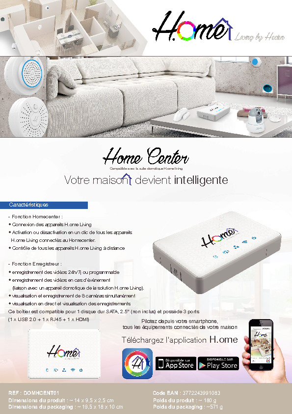 http://www.heden.fr/media/fiche-technique/HOME-CENTER---H.OME-LIVING.pdf