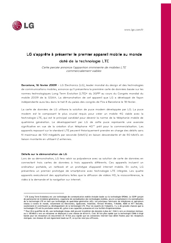 http://www.lg.com/fr/download/pressrelease/LG_Communique-presse_16022009_LG-Electronics-s-apprete-a-presenter-le-premier-appareil-mobile-au-monde-dote-de-la-technologie-LTE.pdf