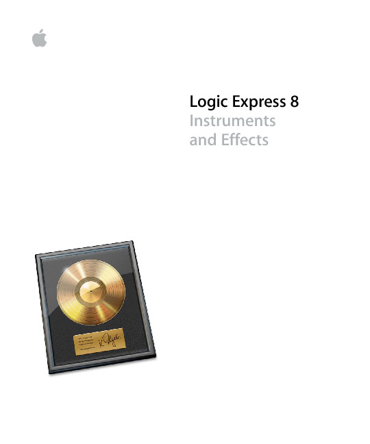 http%3A%2F%2Fmanuals.info.apple.com%2Fen_US%2FLogic_Express_8_Instruments_and_Effects.pdf