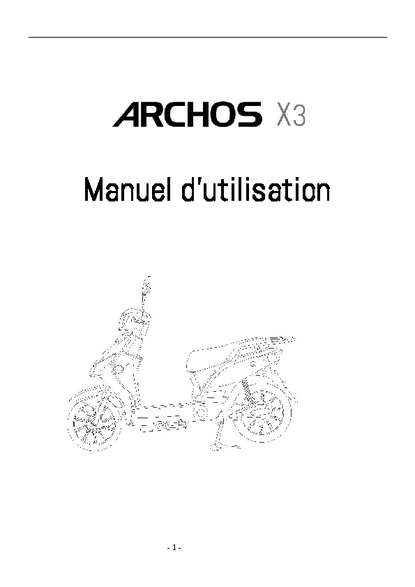 https://www.archos.com/support/download/manuals/Manuel_dutilisation_ARCHOS_X3_25012017.pdf
