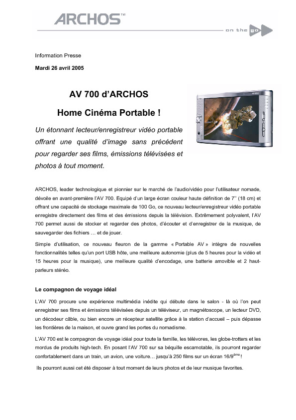 http://www.archos.com/corporate/press/press_releases/MC_4_ARCHOS_CP_AV_700.pdf