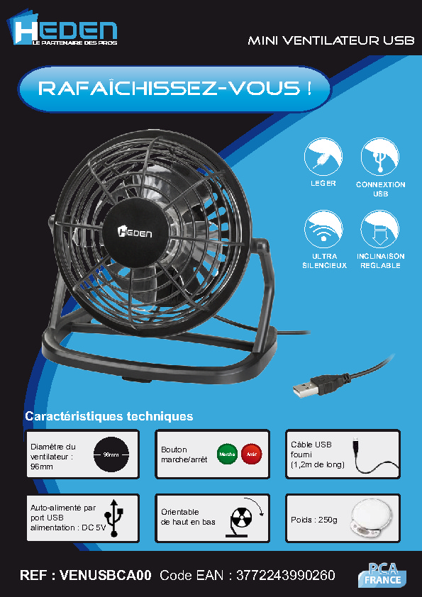 http://www.heden.fr/media/fiche-technique/Mini-Ventilateur-USB.pdf