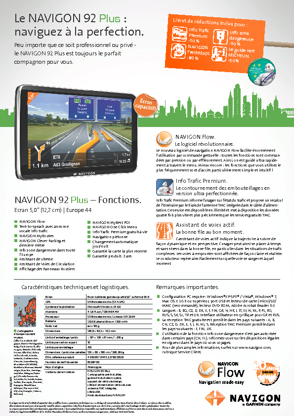 http://www.navigon.com/export/sites/default/common/downloads/produktdatenblaetter/92-plus/NAVIGON_92_Plus_Datasheet_F.pdf
