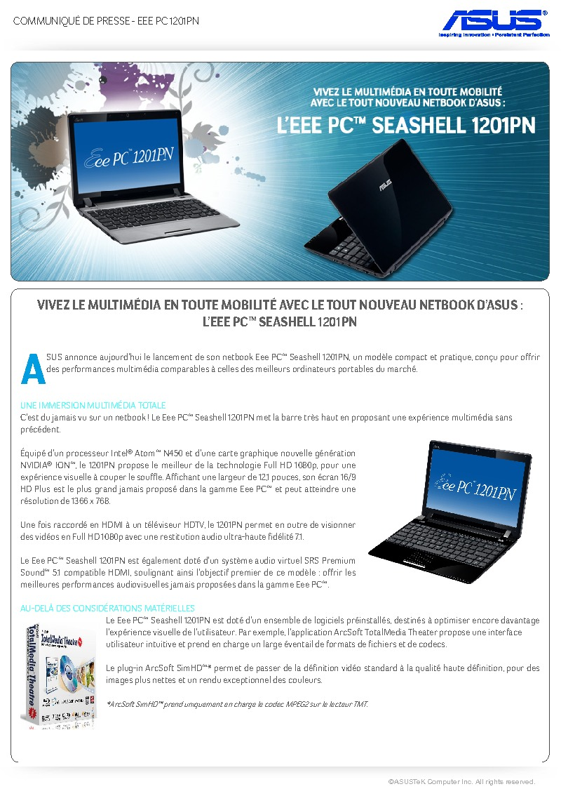 http://www.asus.fr/newsletter/Press_Release/EeePC_1201PN/Press_Release_1201PN.pdf