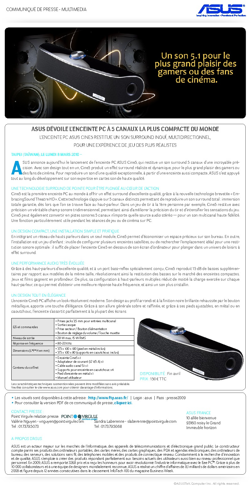 http://www.asus.fr/newsletter/Press_Release/Cine5/Press_Release_Cine5.pdf
