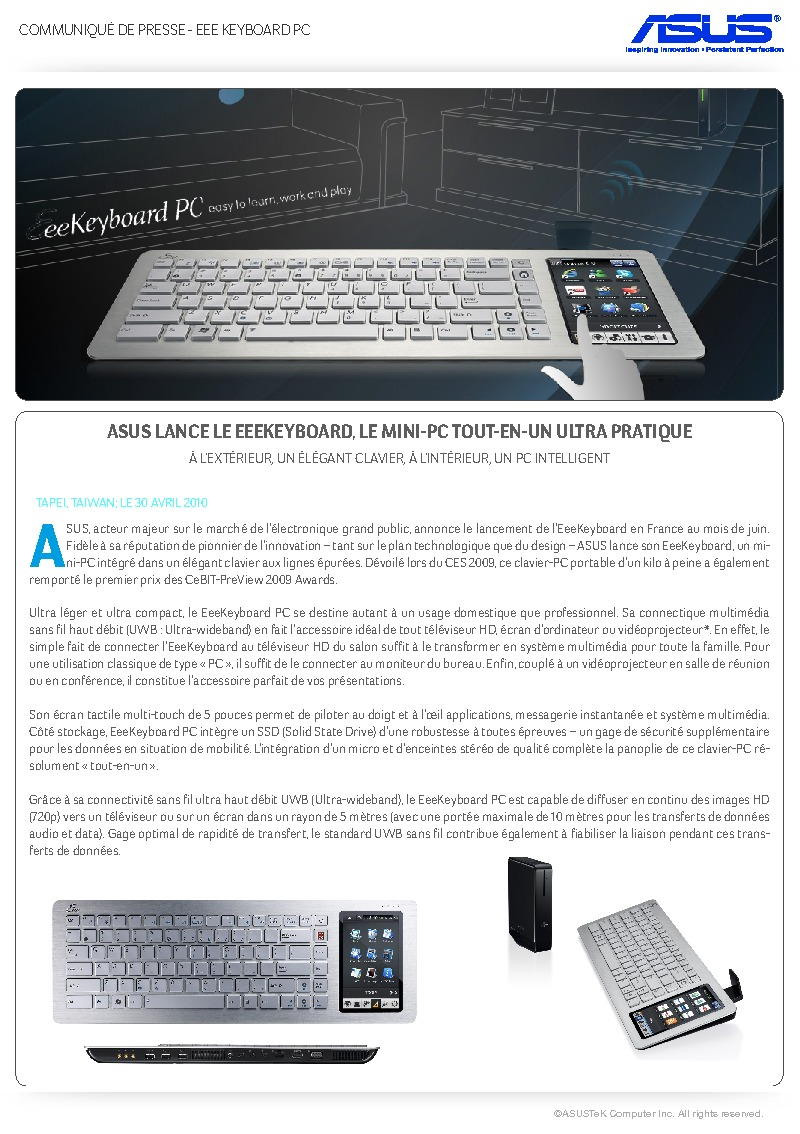 http://www.asus.fr/newsletter/Press_Release/EeeKeyboard/Press_Release_EeeKeyboard_PC.pdf