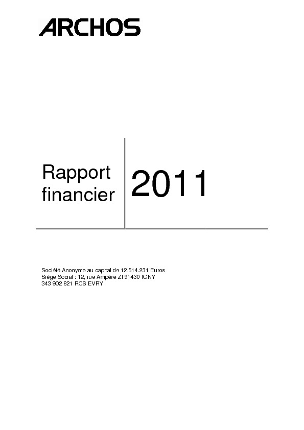 http://www.archos.com/corporate/investors/financial_doc/Rapport_financier_2011.pdf