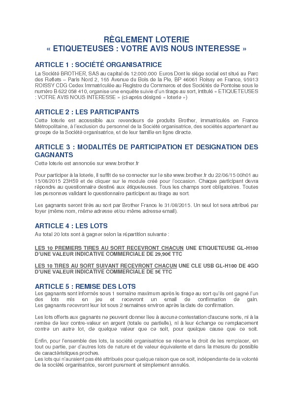 https://www.brother.fr/~/media/Pdf/FR/CGV/Reglement_loterie_questionnaire_revendeurs.pdf