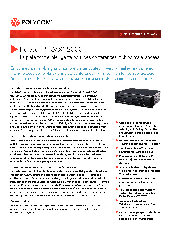 http://www.polycom.fr/content/dam/polycom/common/documents/data-sheets/rmx-2000-ds-frfr.pdf