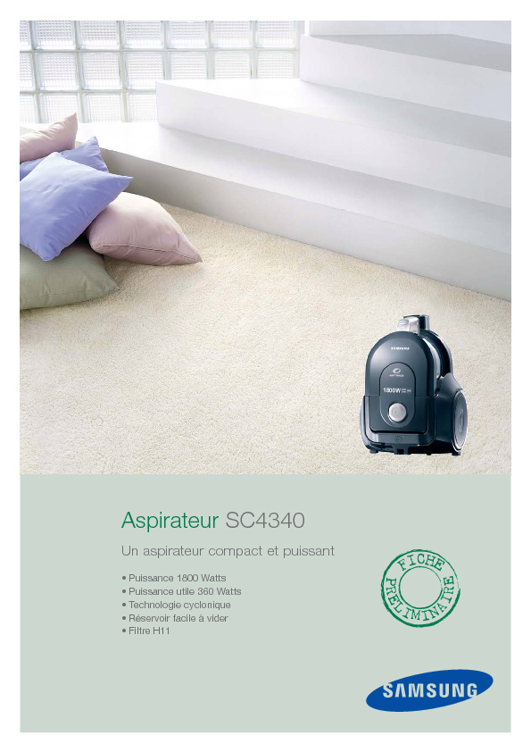 http://www.samsung.com/fr/system/consumer/product/2007/homeappliances/vacuumcleaner/SC4340.pdf