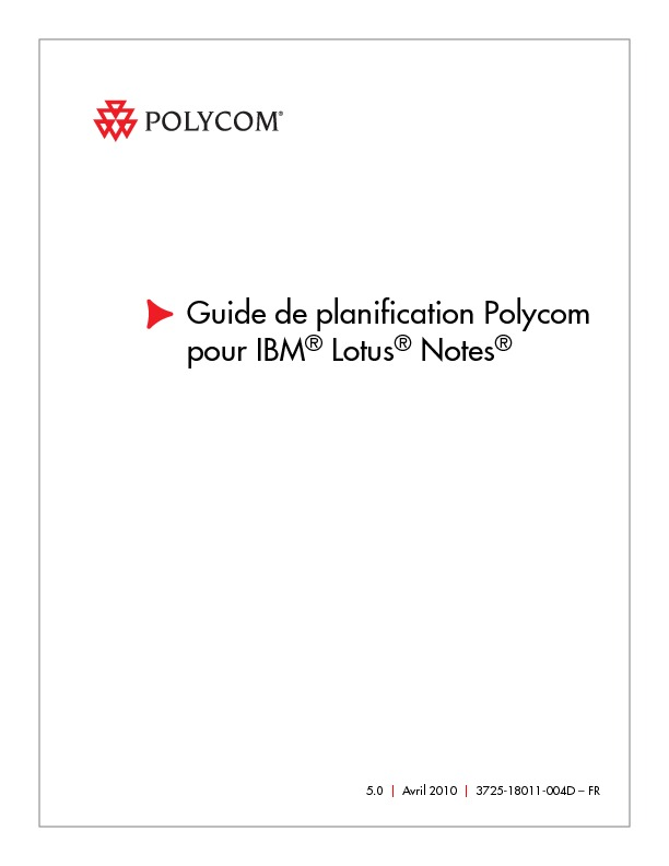 http%3A%2F%2Fwww.polycom.fr%2Fglobal%2Fdocuments%2Fsupport%2Fuser%2Fproducts%2Fnetwork%2Ffr%2FScheduling_for_Lotus_Notes_v50_fr.pdf