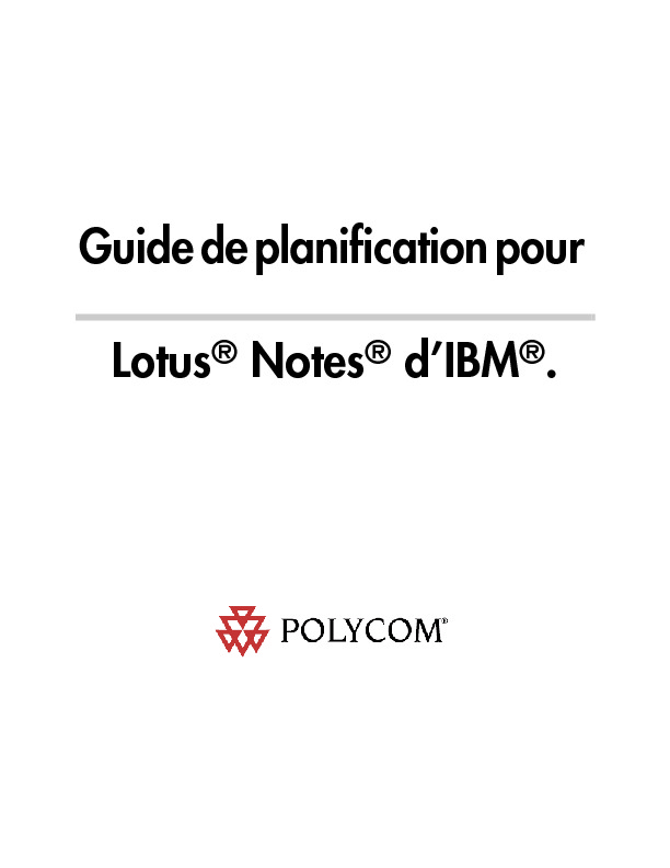http://www.polycom.fr/global/pw_item_show_doc/scheduling_guide_lotus_fr.pdf