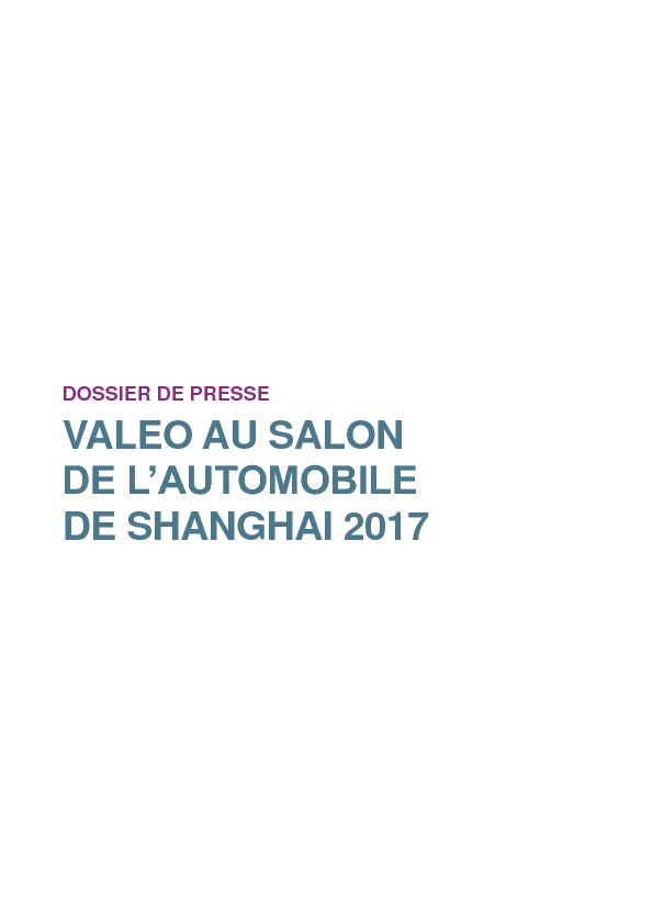 https://www.valeo.com/wp-content/uploads/2017/04/SHANGHAI_2017_FR_FINAL.pdf