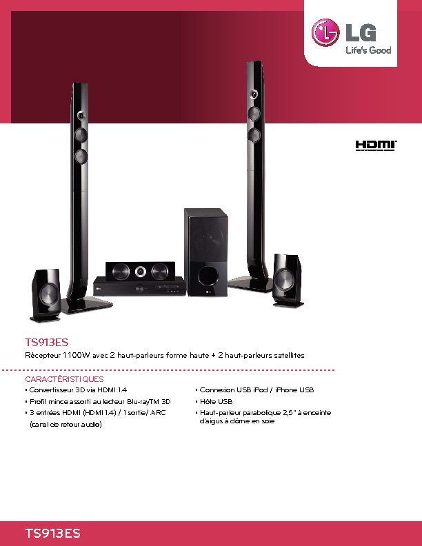 http://www.lg.com/ca_en/products/documents/TS913ES_LG_home_theatre_system_specsheet_french.pdf
