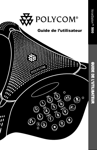 http://www.polycom.fr/content/dam/polycom-support/products/Voice/voicestation/user/fr/voicestation500_user_guide_fr.pdf