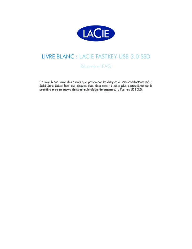 http://www.lacie.com/files/lacie-content/whitepaper/WP_SSD_Summary_FR.pdf